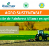 AGRO SUSTENTABLE – CERTIFICACIÓN DE RAINFOREST ALLIANCE EN AGRICULTURA